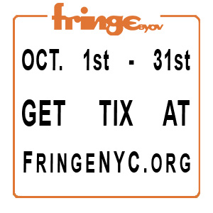 Buy tickets at FringeBYOV!